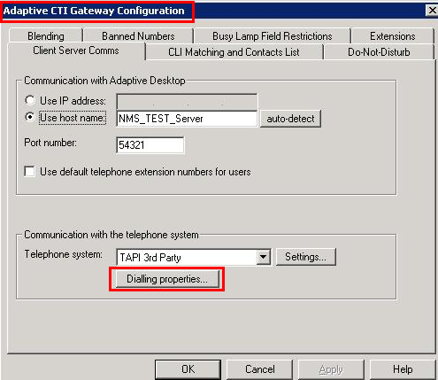 Click on Dialling properties on the Adaptive CTI Gateway Configuration window as shown below.