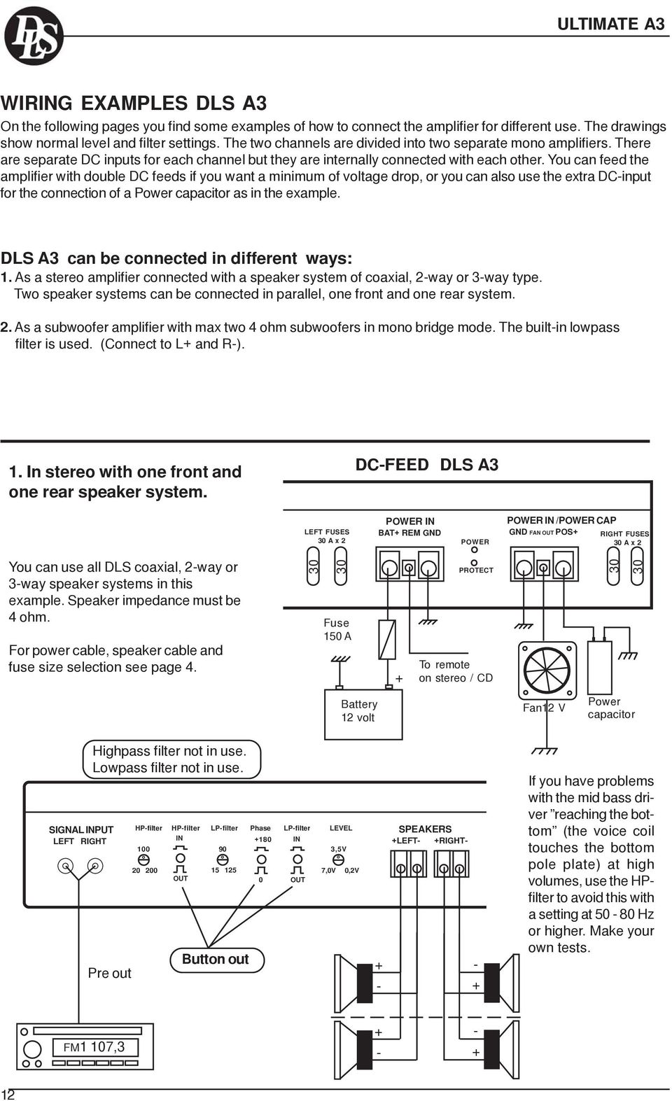How To Install And Operate The Dls Ultimate A Series Amplifiers A1 Coaxial 2 Way Speaker Wiring Diagram You Can Feed Amplifier With Double Dc Feeds If Want Minimum Of Voltage