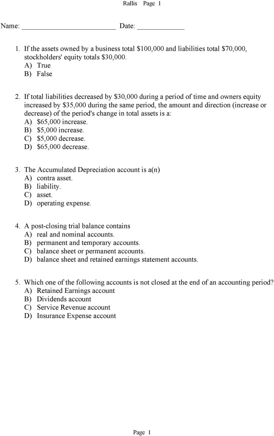 1. If the assets owned by a business total $100,000 and liabilities ...