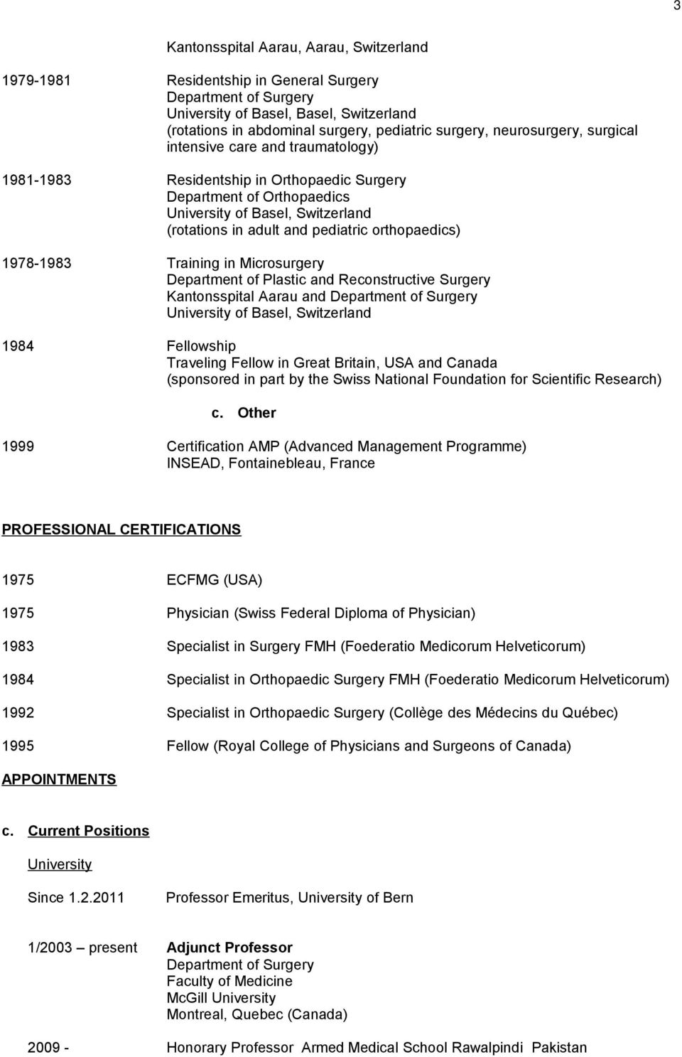 CURRICULUM VITAE  Institute for Evaluative Research in Orthopaedic