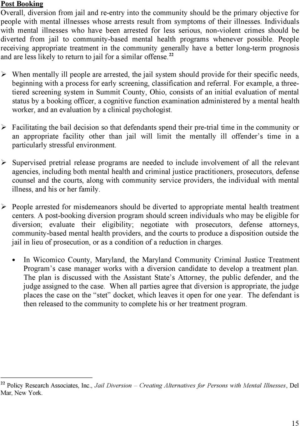 Mentally Ill Offenders in the Criminal Justice System: An