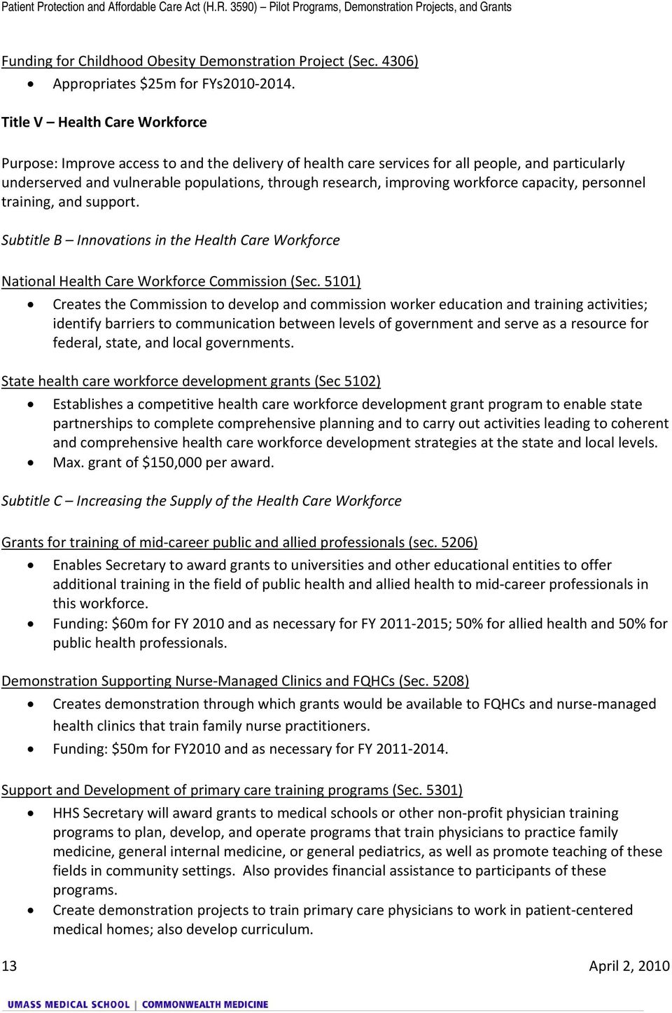 workforce capacity, personnel training, and support. Subtitle B Innovations in the Health Care Workforce National Health Care Workforce Commission (Sec.