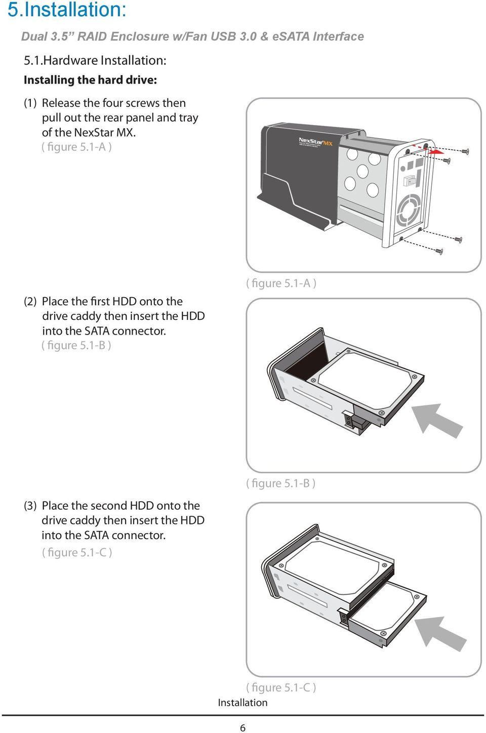 User S Manual Pdf Usb To Sata Hard Drive Wiring Diagram Figure 51 A 2 Place The First Hdd