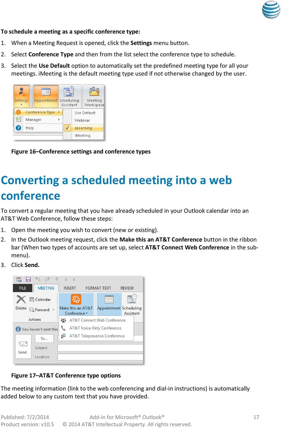 imeeting is the default meeting type used if not otherwise changed by the user.