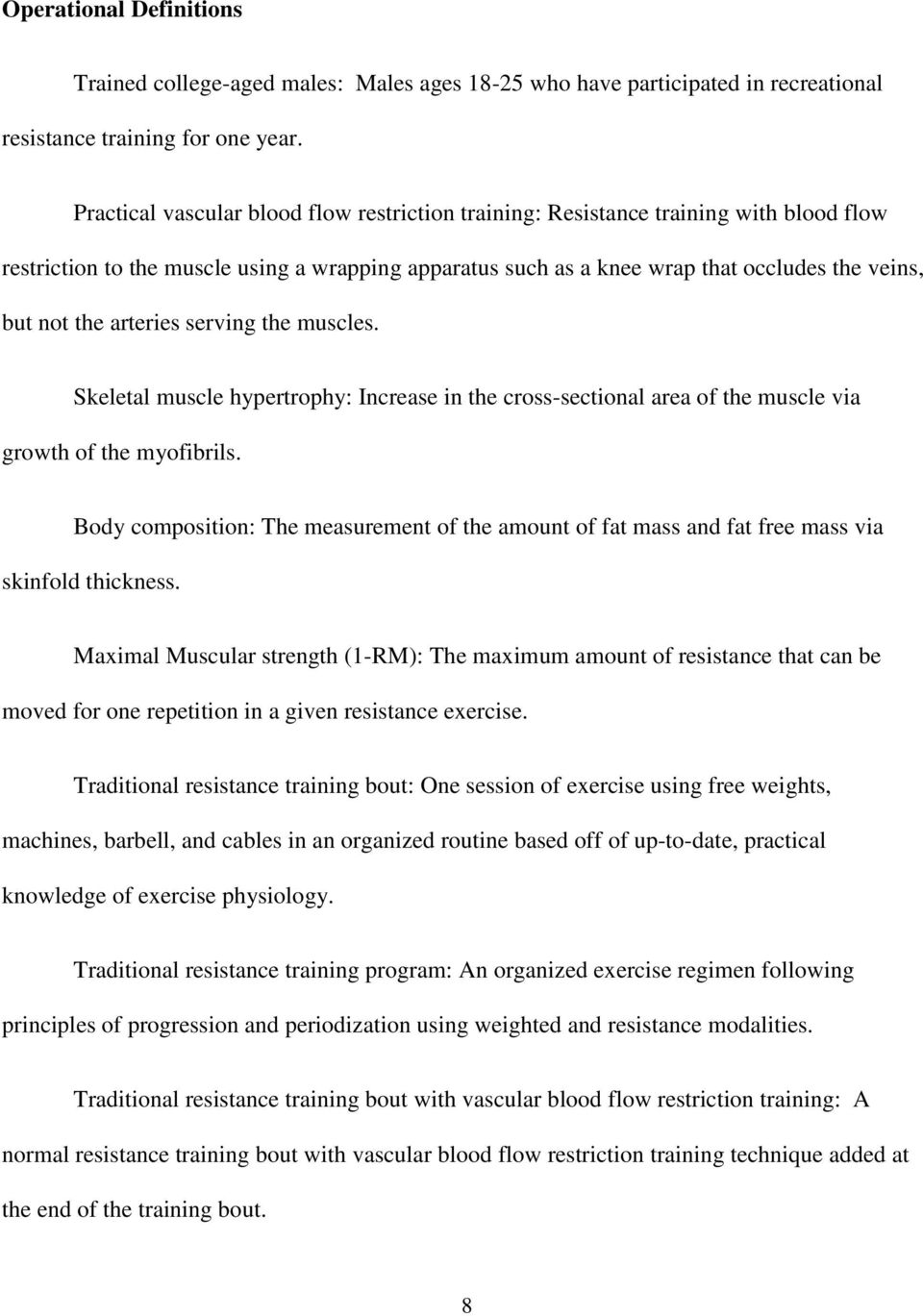 The Hypertrophic Effects of Practical Vascular Blood Flow