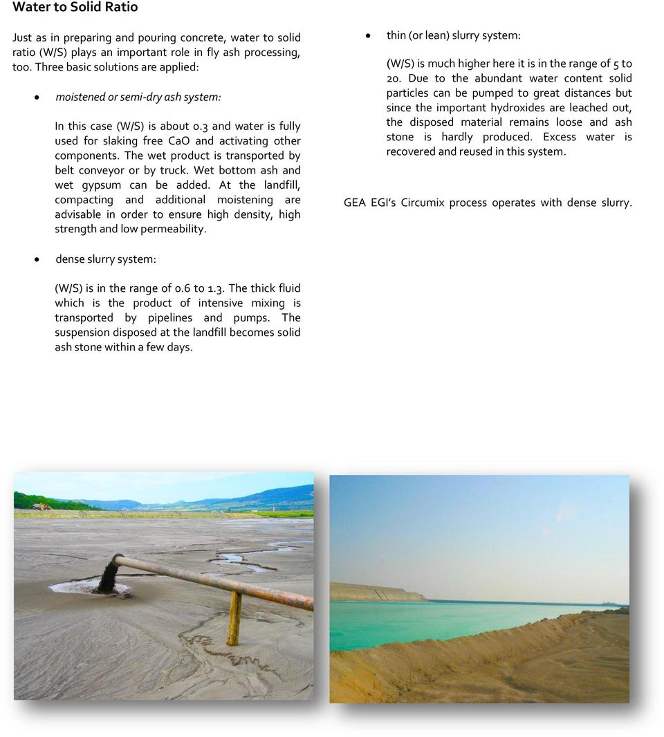 Circumix Dense Slurry Technology Competent solution for