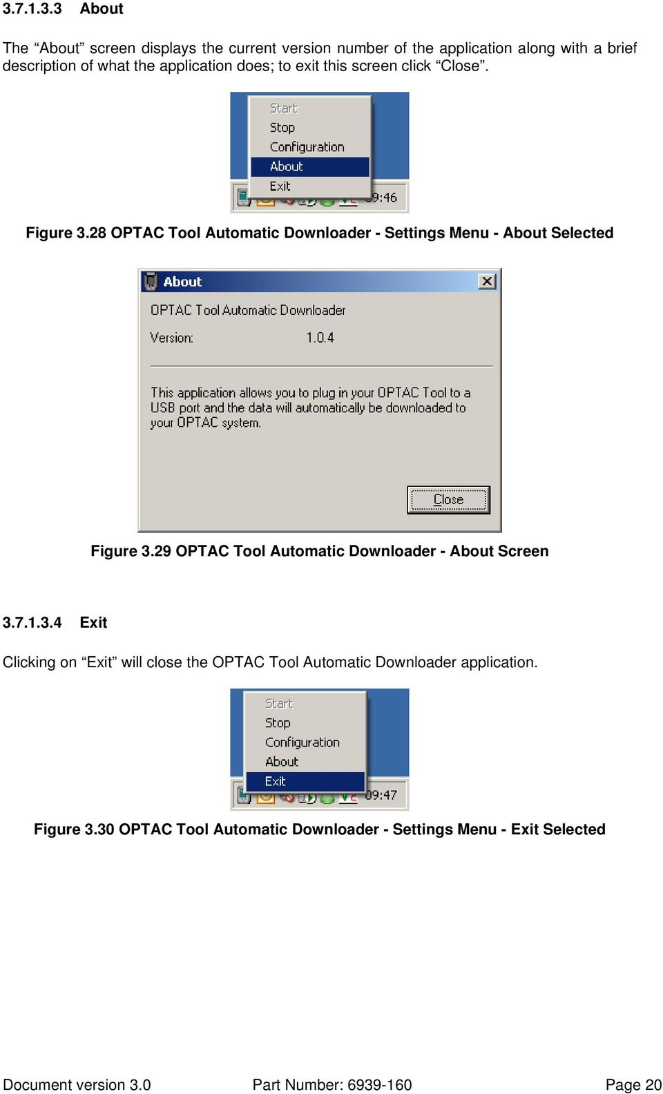 28 OPTAC Tool Automatic Downloader - Settings Menu - About Selected Figure 3.29 OPTAC Tool Automatic Downloader - About Screen 3.7.1.