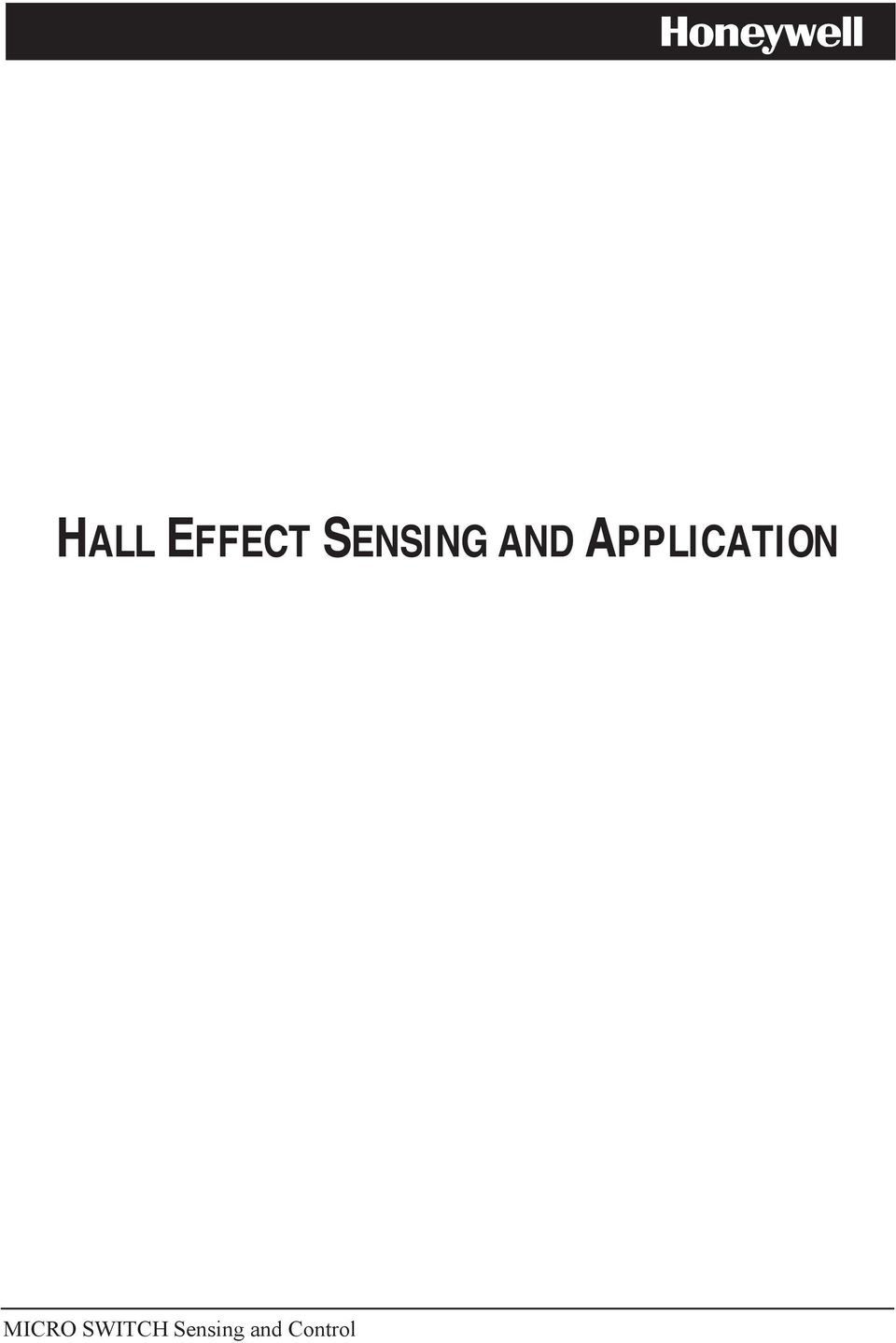 Hall Effect Sensing And Application Pdf Halleffect Integrated Circuit Ic Sensors 2 7deohrirqwhqwv Chapter 1 Introduction Why Use The Using This Manual