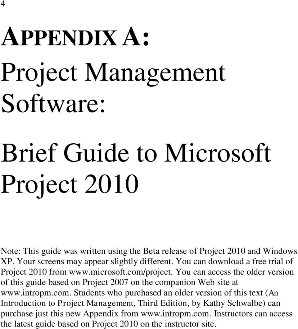 You can access the older version of this guide based on Project 2007 on the comp