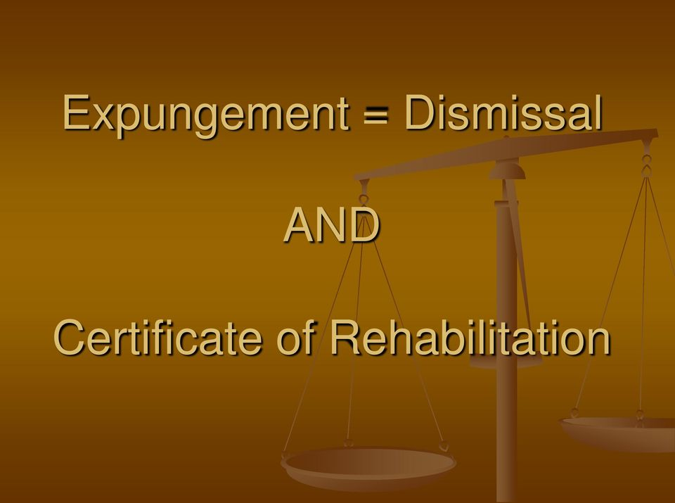Expungement Dismissal And Certificate Of Rehabilitation Pdf