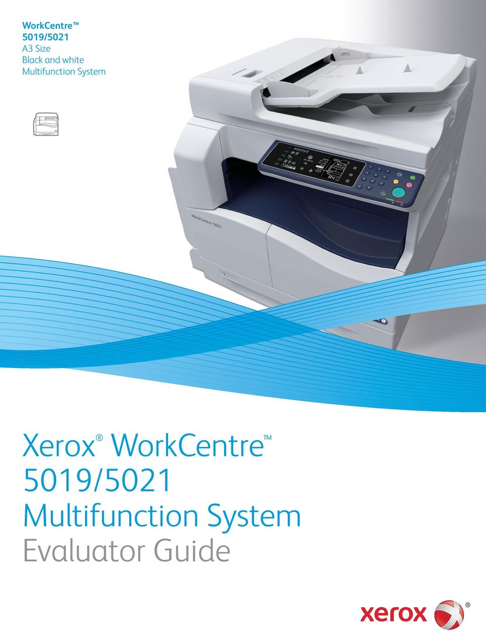 WorkCentre 5019/5021  A3 Size Black and white  Multifunction