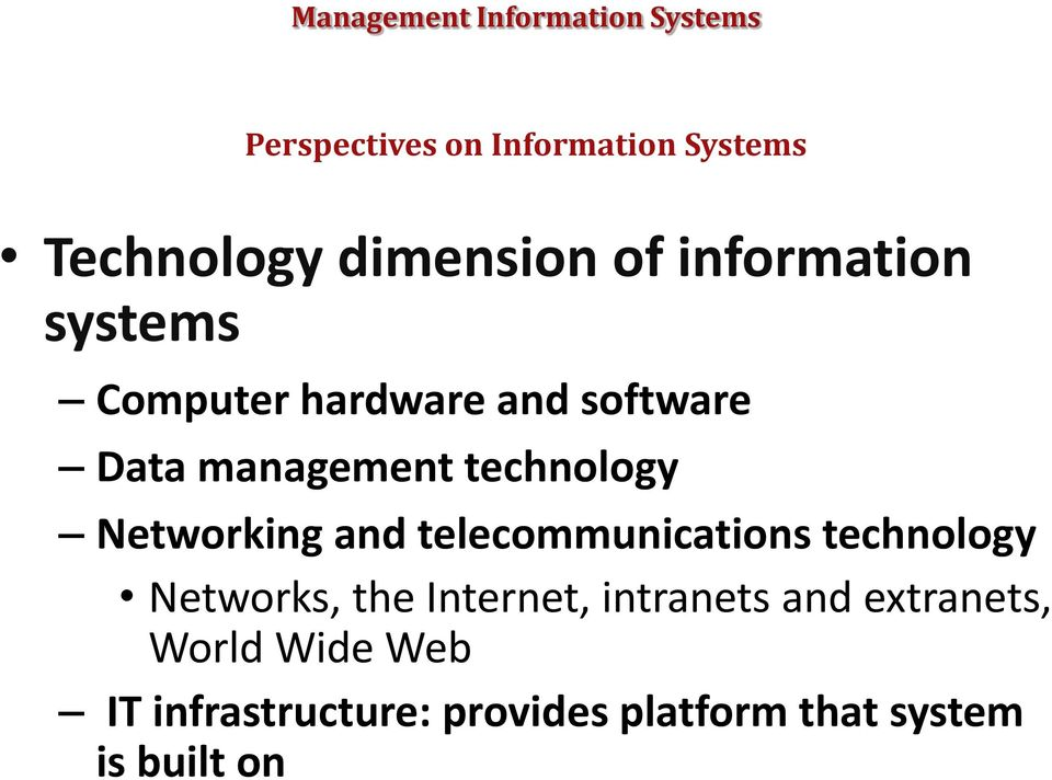 and telecommunications technology Networks, the Internet, intranets and