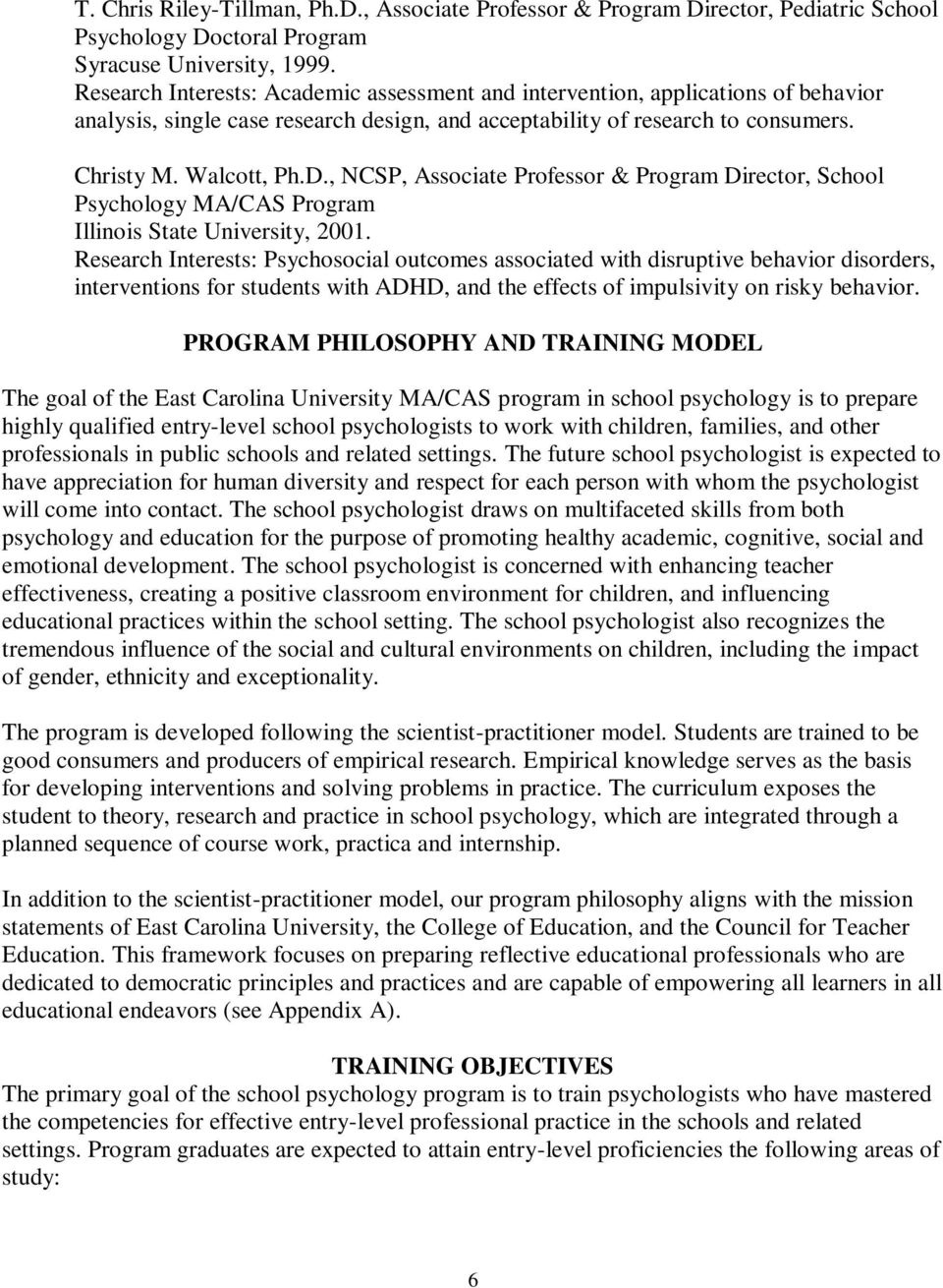 , NCSP, Associate Professor & Program Director, School Psychology MA/CAS Program Illinois State University, 2001.