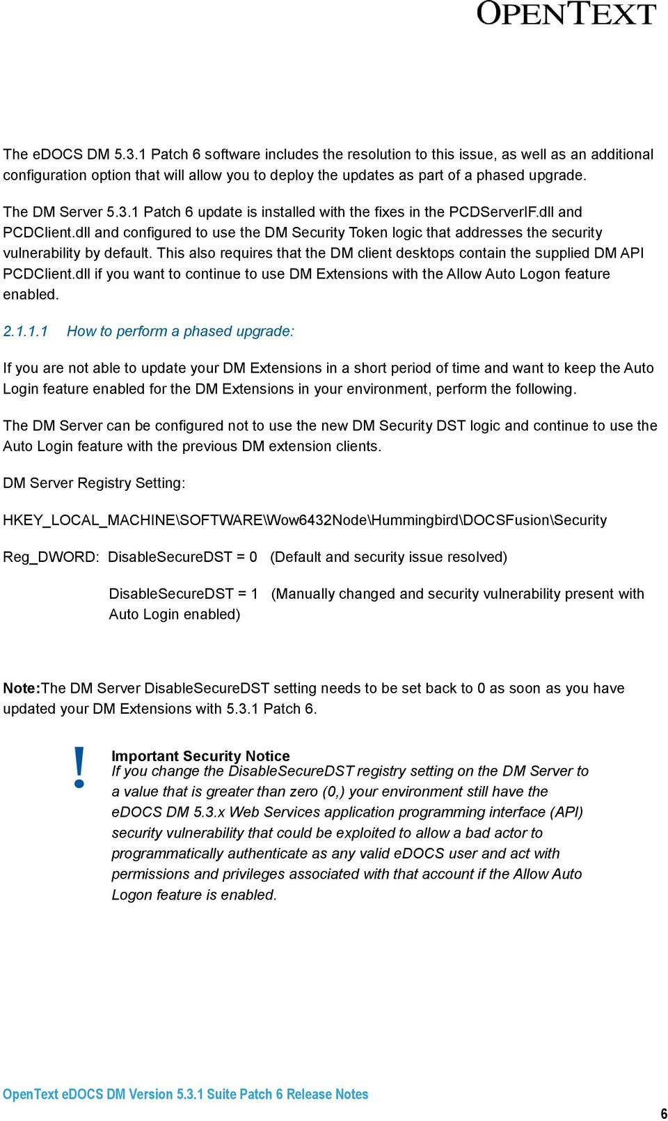 Opentext Edocs Dm Release Notes Pdf You Can Also Download The Instructions As A Document Hummingbird Dll And Configured To Use Security Token Logic That Addresses Vulnerability By
