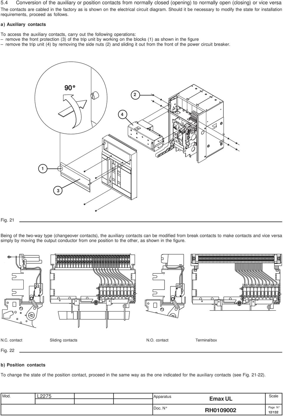 Emax Ul Listed Abb Sace Installation Service And Maintenance Adapter Circuit Diagram As Follows A Auxiliary Contacts To Access The Carry Out Following Operations