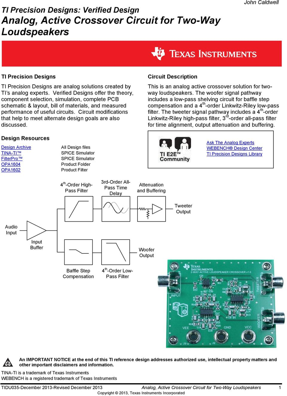 Ti Precision Designs Verified Design Analog Active Crossover Speaker Circuit Diagram On Two Way For Loudspeakers 1 Modifications That Help To Meet Alternate Goals Are Also Discussed