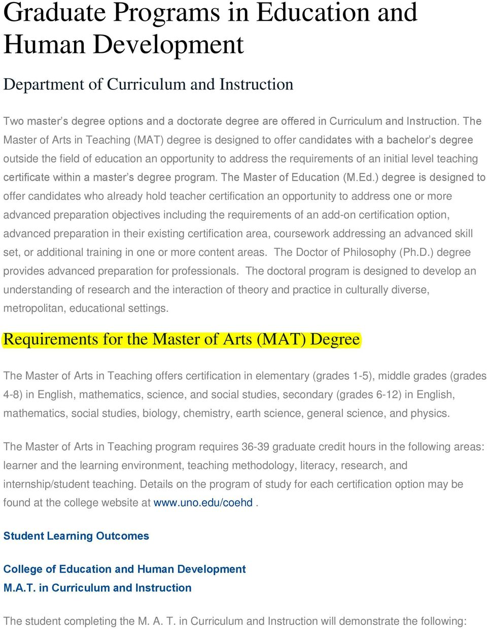 teaching certificate within a master s degree program. The Master of Edu