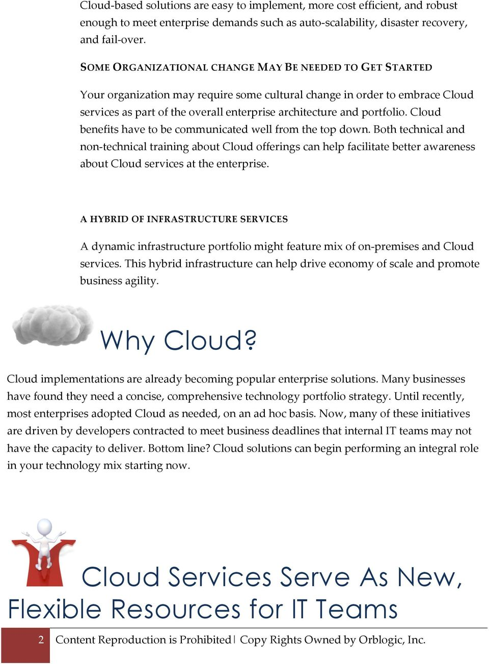 portfolio. Cloud benefits have to be communicated well from the top down.