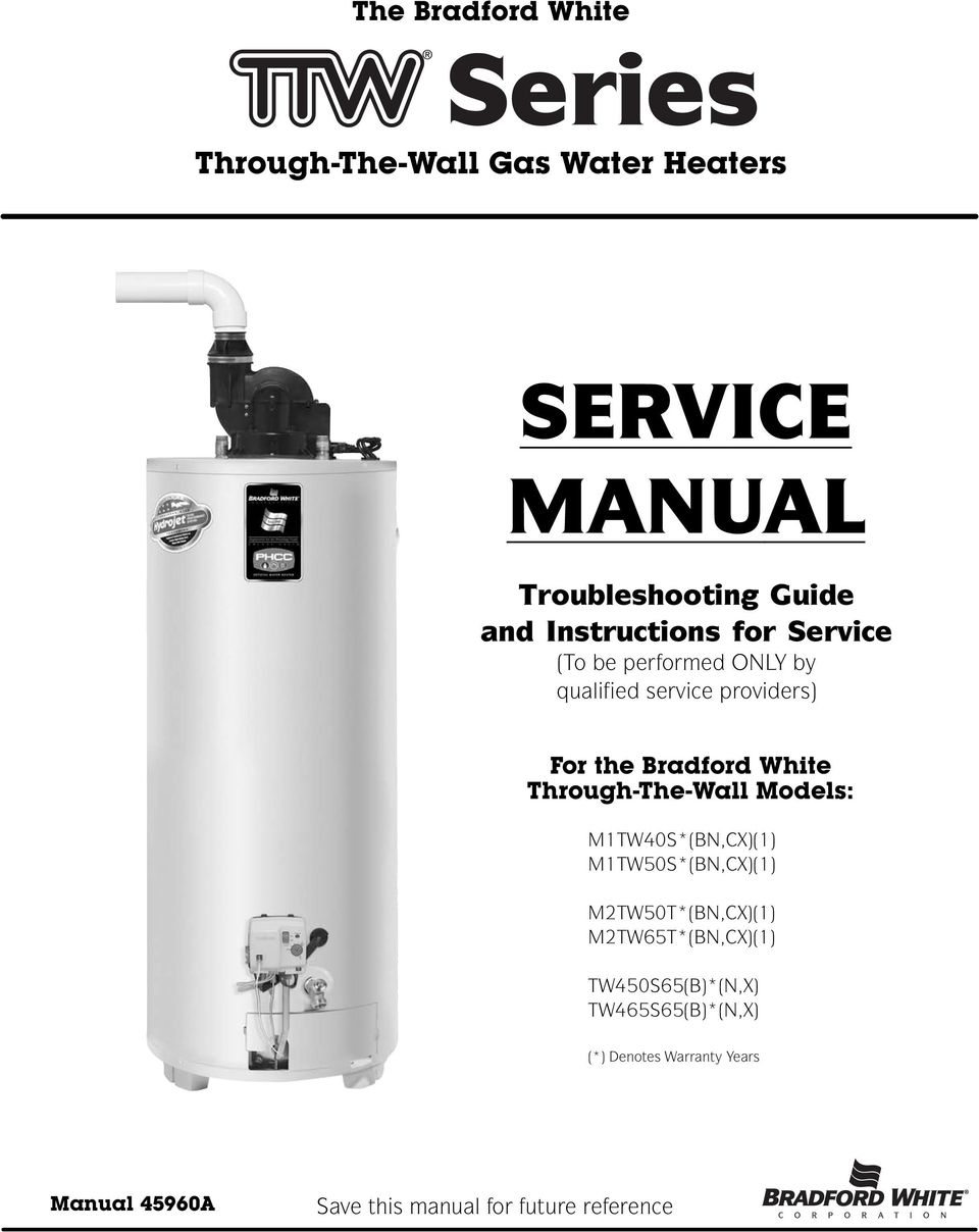 service manual to be performed only by qualified service providers rh docplayer net bradford white mi5036fbn service manual Bradford White 50 Gallon Water Heater
