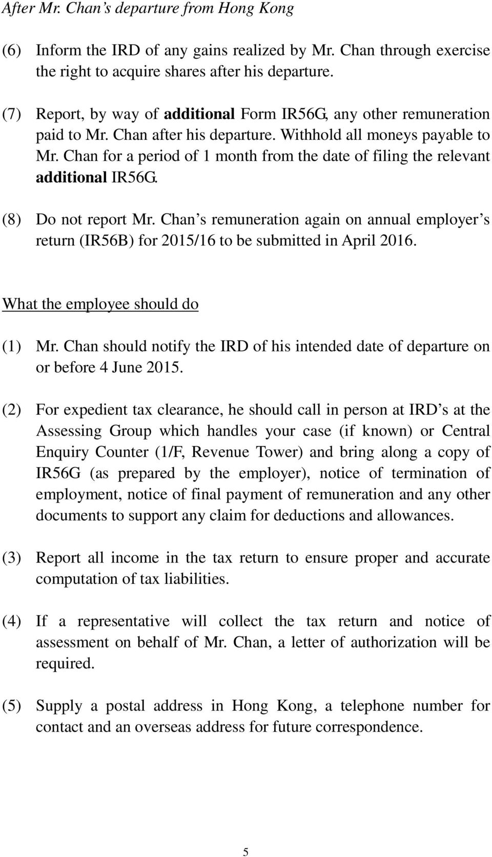 You or your employee is going to leave Hong Kong  What are you
