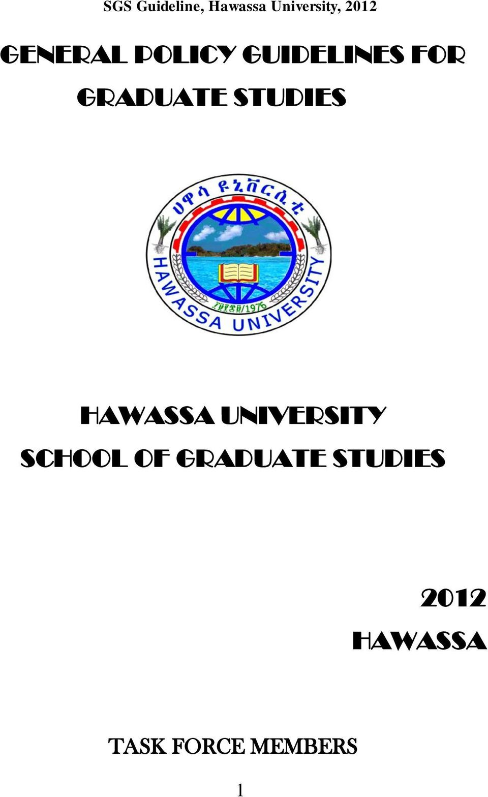 GENERAL POLICY GUIDELINES FOR GRADUATE STUDIES HAWASSA