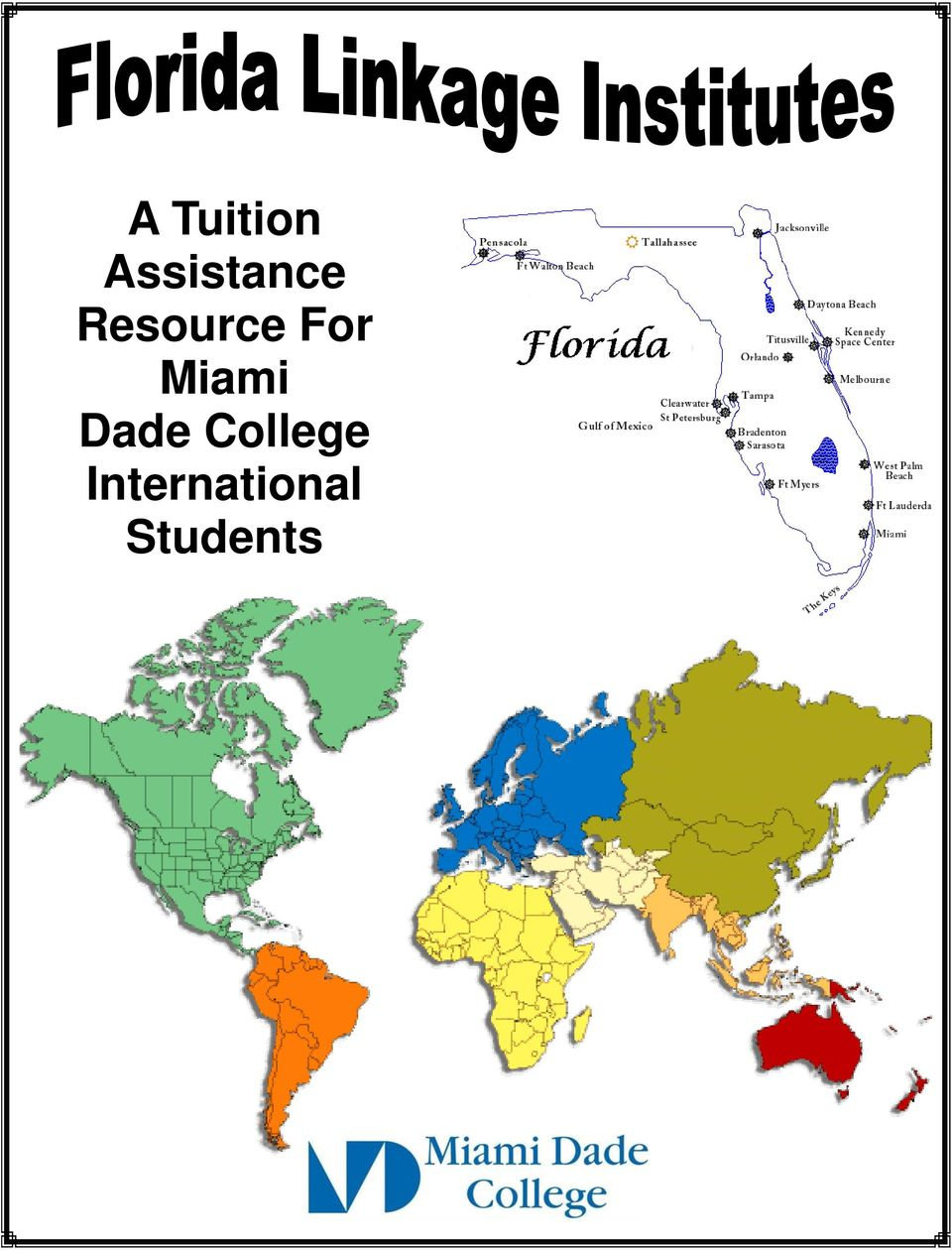 A Tuition Assistance Resource For Miami Dade College International