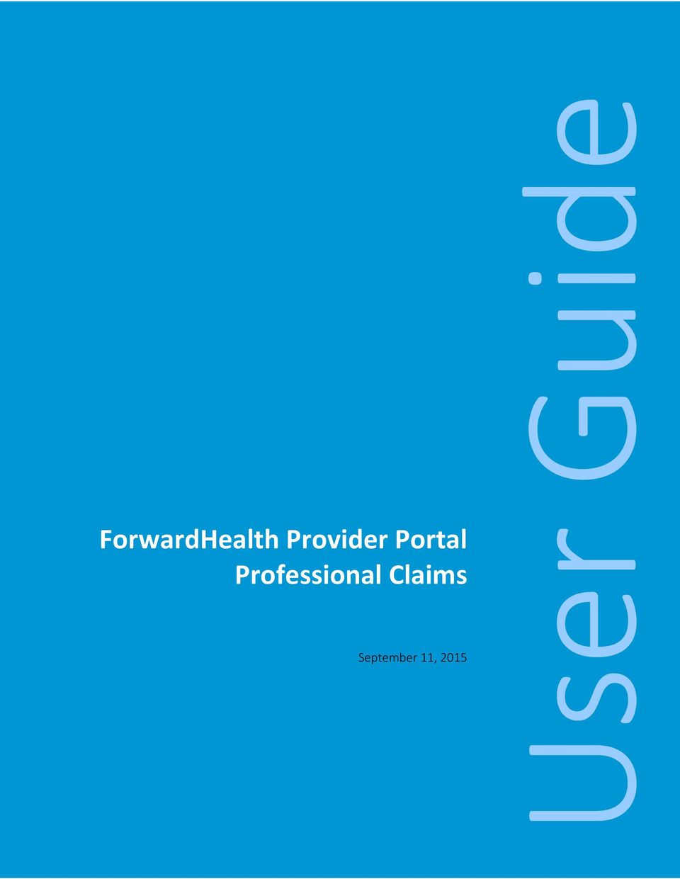 ForwardHealth Provider Portal Professional Claims - PDF