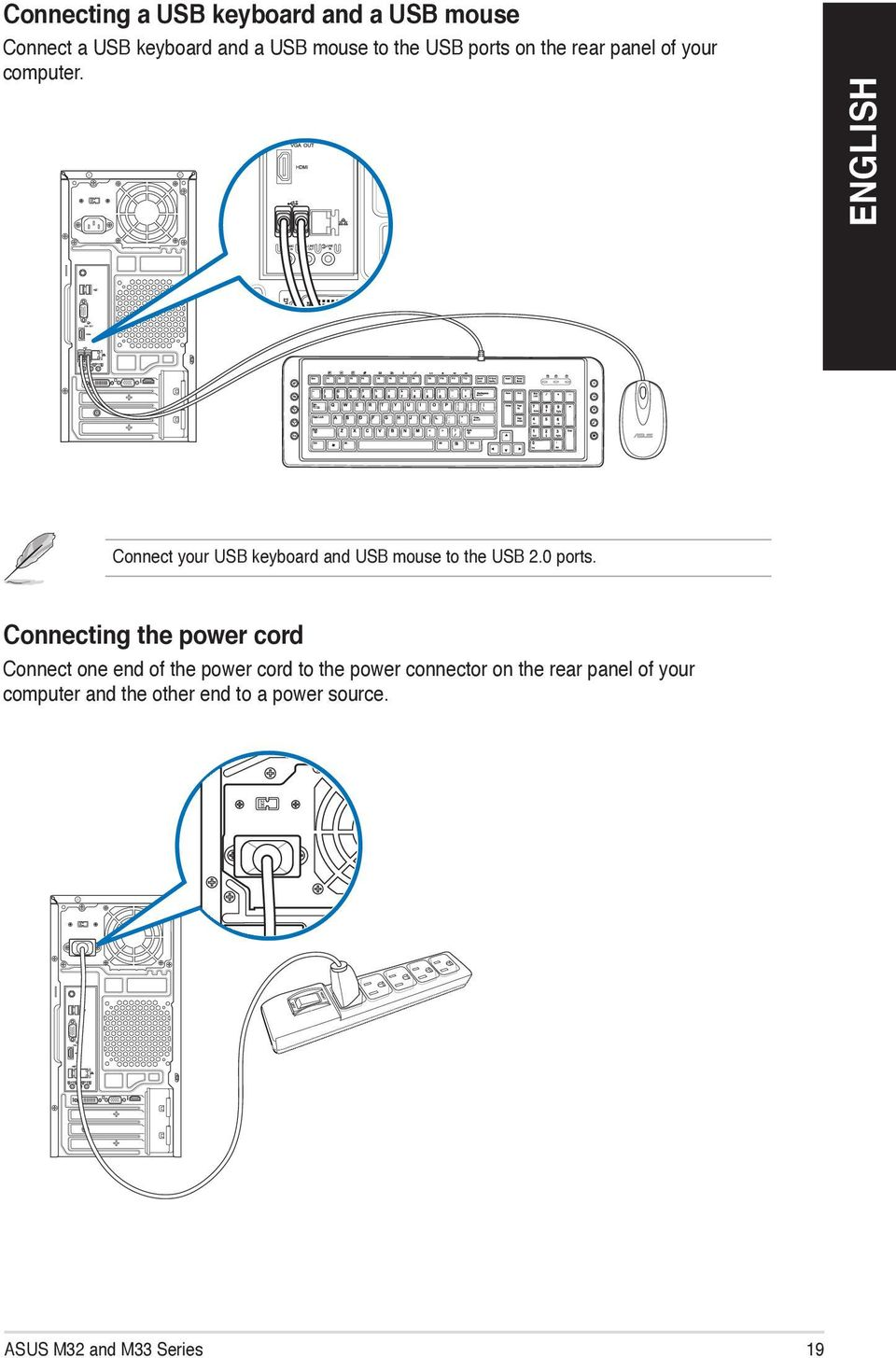 Asus Desktop Pc M32 And M33 Series User Manual Pdf Usb Cable Wiring Diagram Connect Your Keyboard Mouse To The 20 Ports