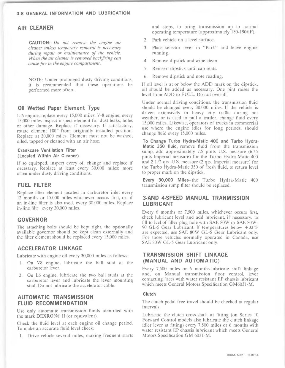 Chevrolet Light Duty Truck And Service Pdf 1998 Volvo 5 0 Gl Fuel Filter Location 011 Wetted Paper Element Type L 6 Engine Replace Every 15000 Miles V