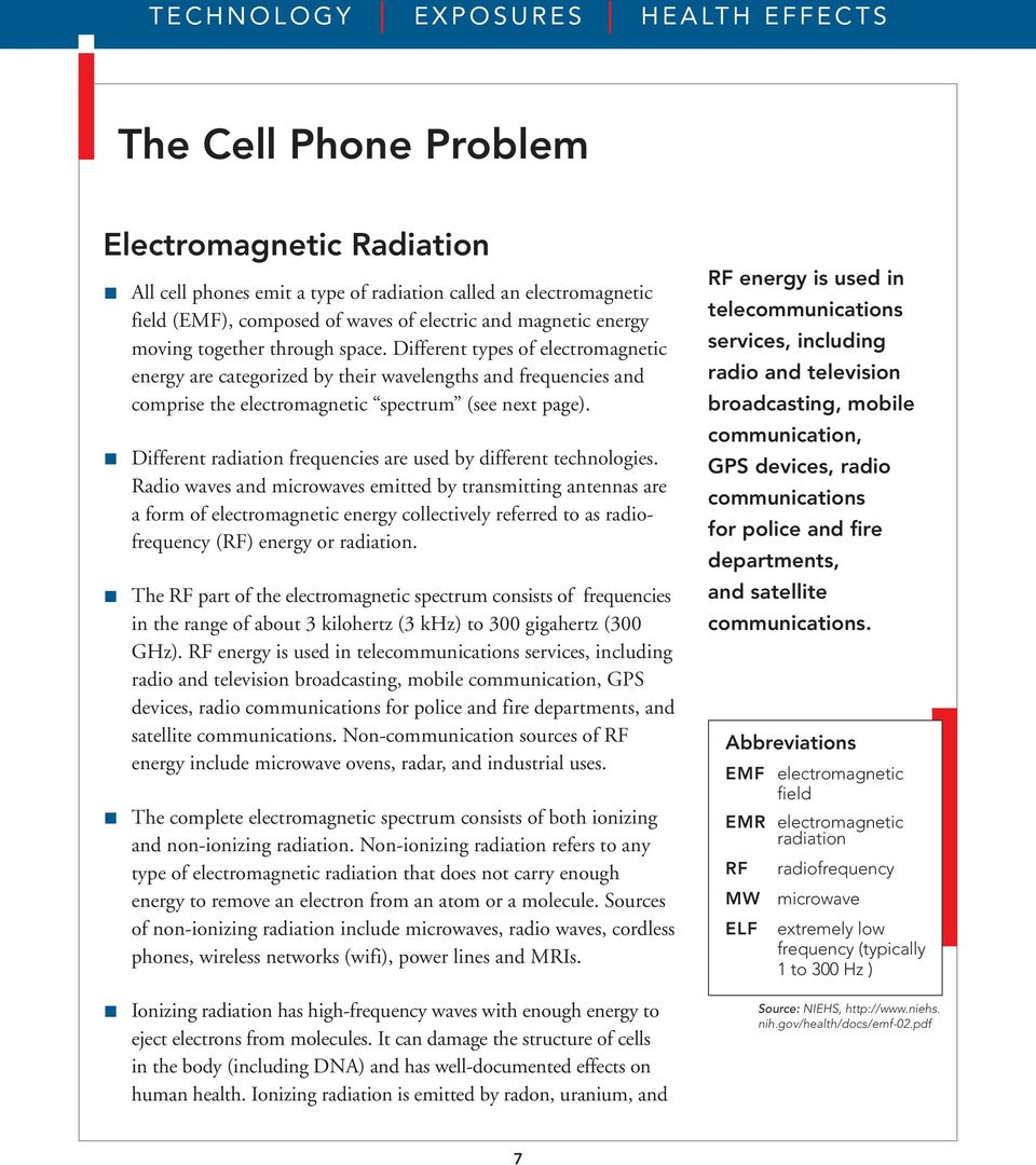 THE CELL PHONE PROBLEM CELL PHONES TECHNOLOGY EXPOSURES HEALTH