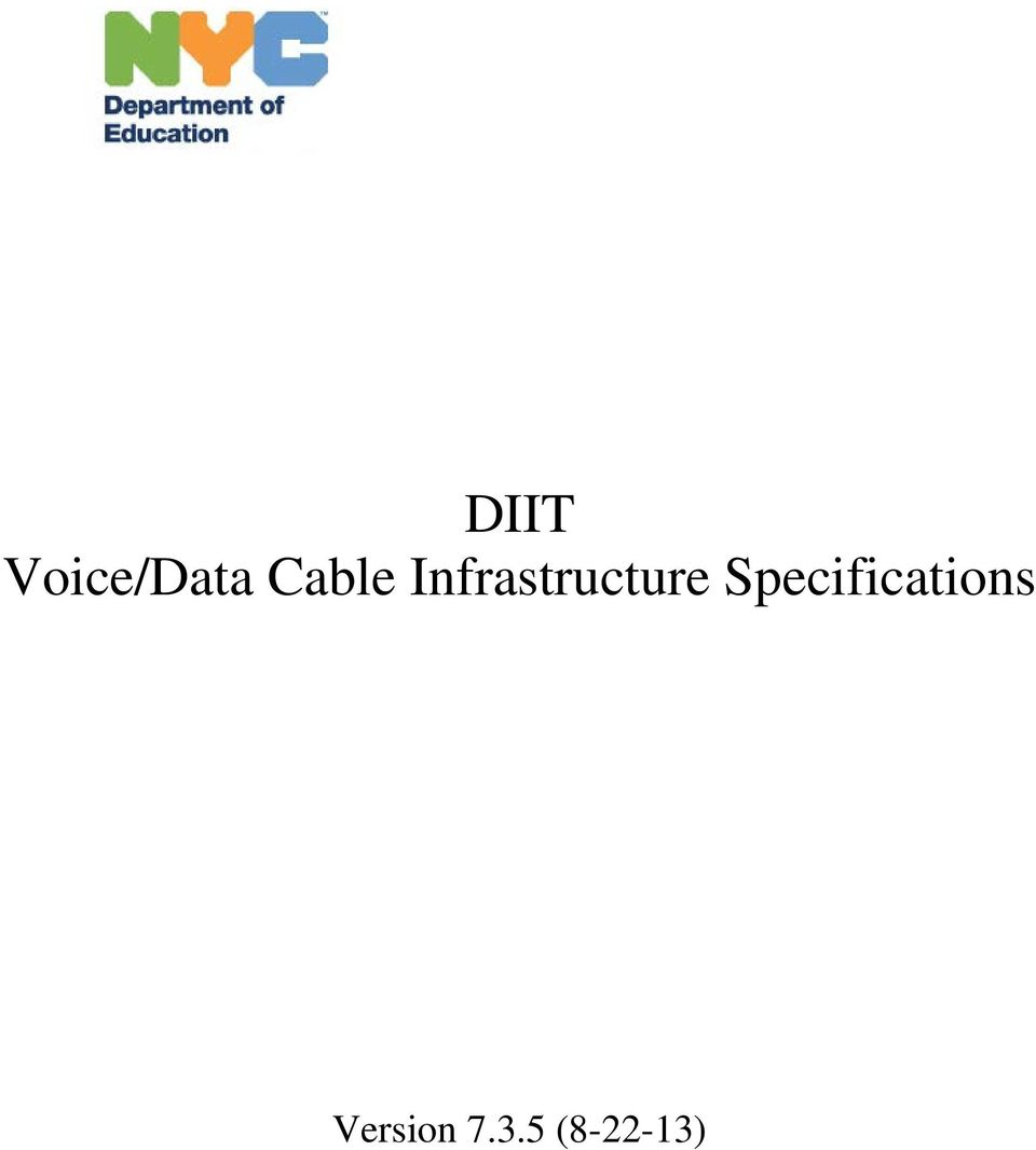 2 Table Of Contents About This Revision...3 Voice/Data Cable Infrastructure  Specifications Overview Cabling Infrastructure For Voice And Data  Horizontal ...