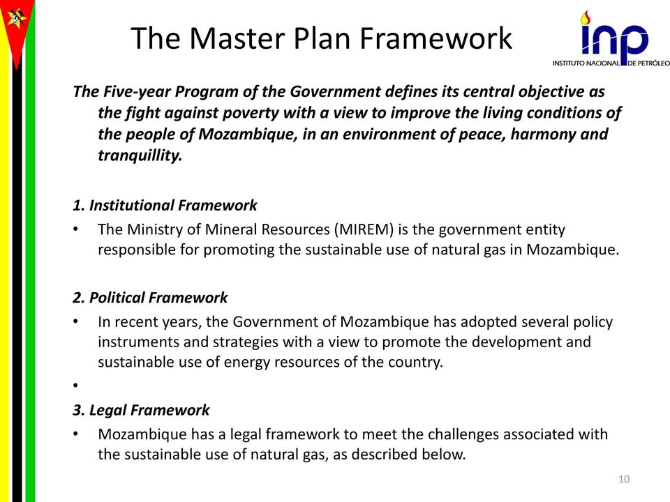 An Overview of the Gas Master Plan MOZAMBIQUE GAS & OIL