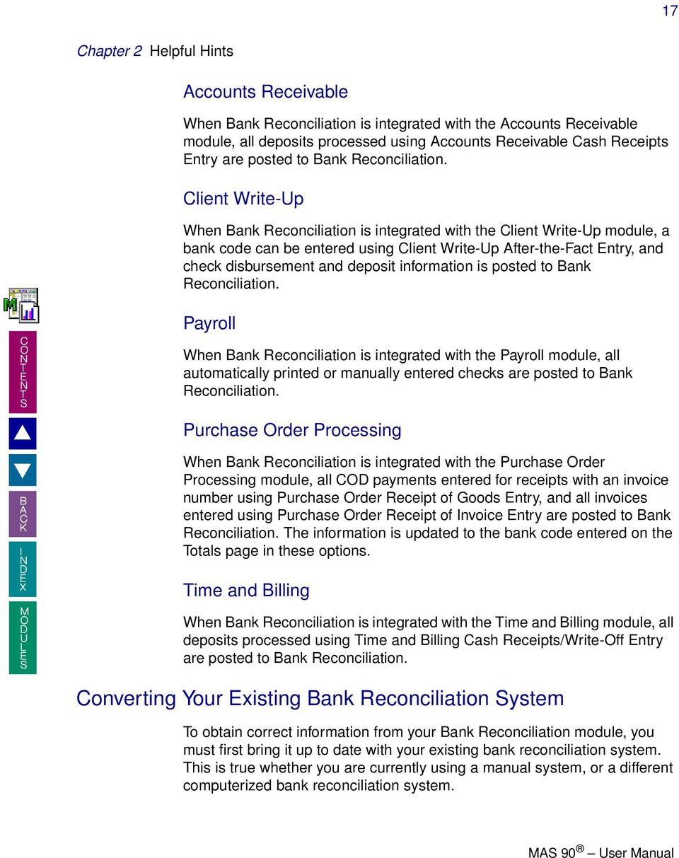 Welcome. To the mas 90 bank reconciliation online manual. How to.