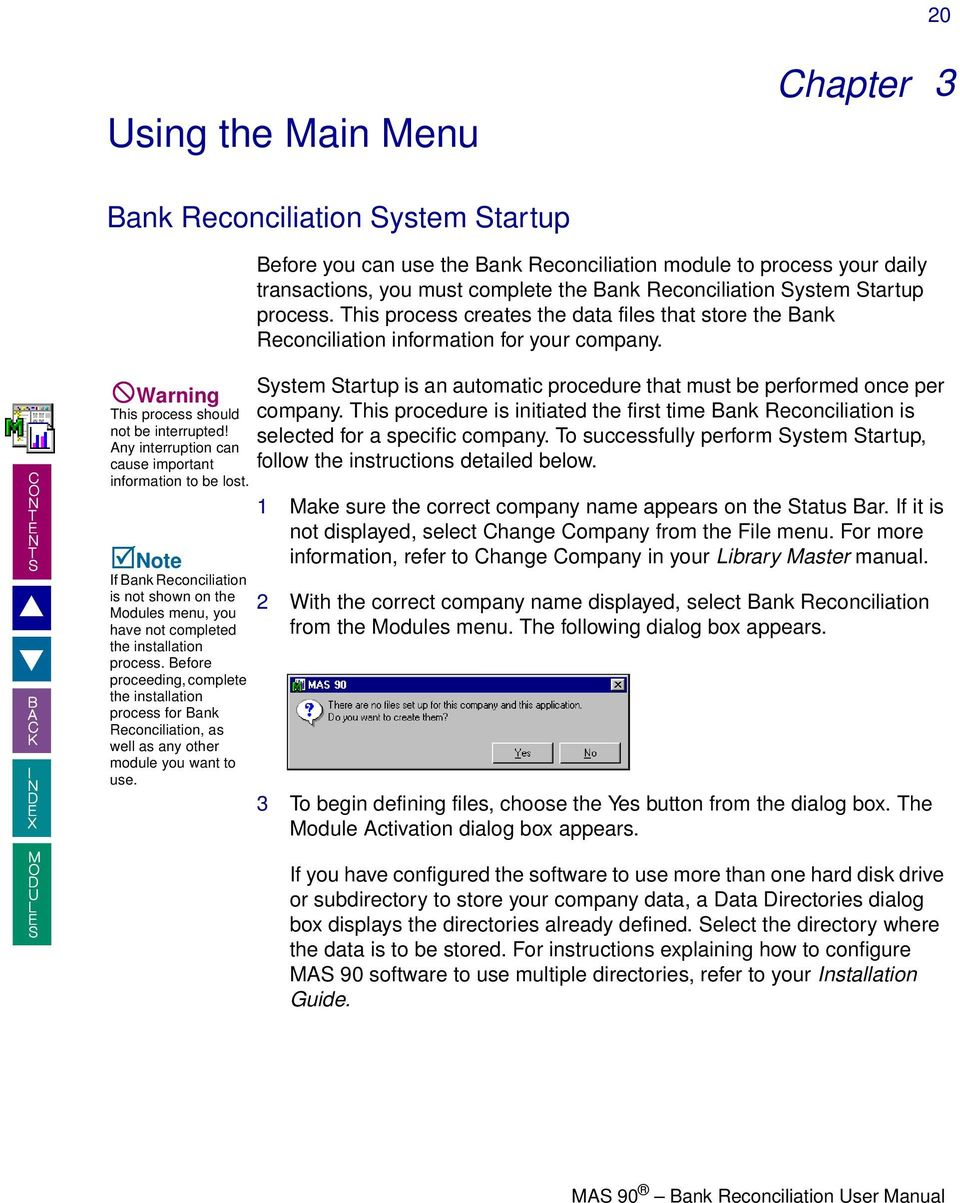 welcome. to the mas 90 bank reconciliation online manual. how to use