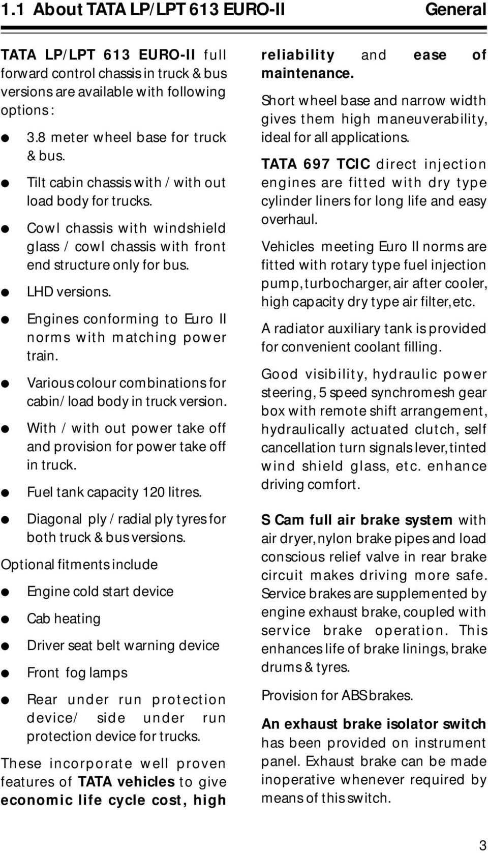 Operator S Service Book Pdf Tata 50 Cc Scooter Wiring Diagram Engines Conforming To Euro Ii Norms With Matching Power Train Various Colour Combinations For Cabin