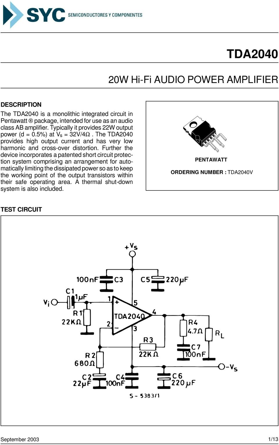 Tda W Hi Fi Audio Power Amplifier Pdf 35w Circuit Further The Device Incorporates A Patented Short Protection System Comprising An Arrangement For Automatically Limiting