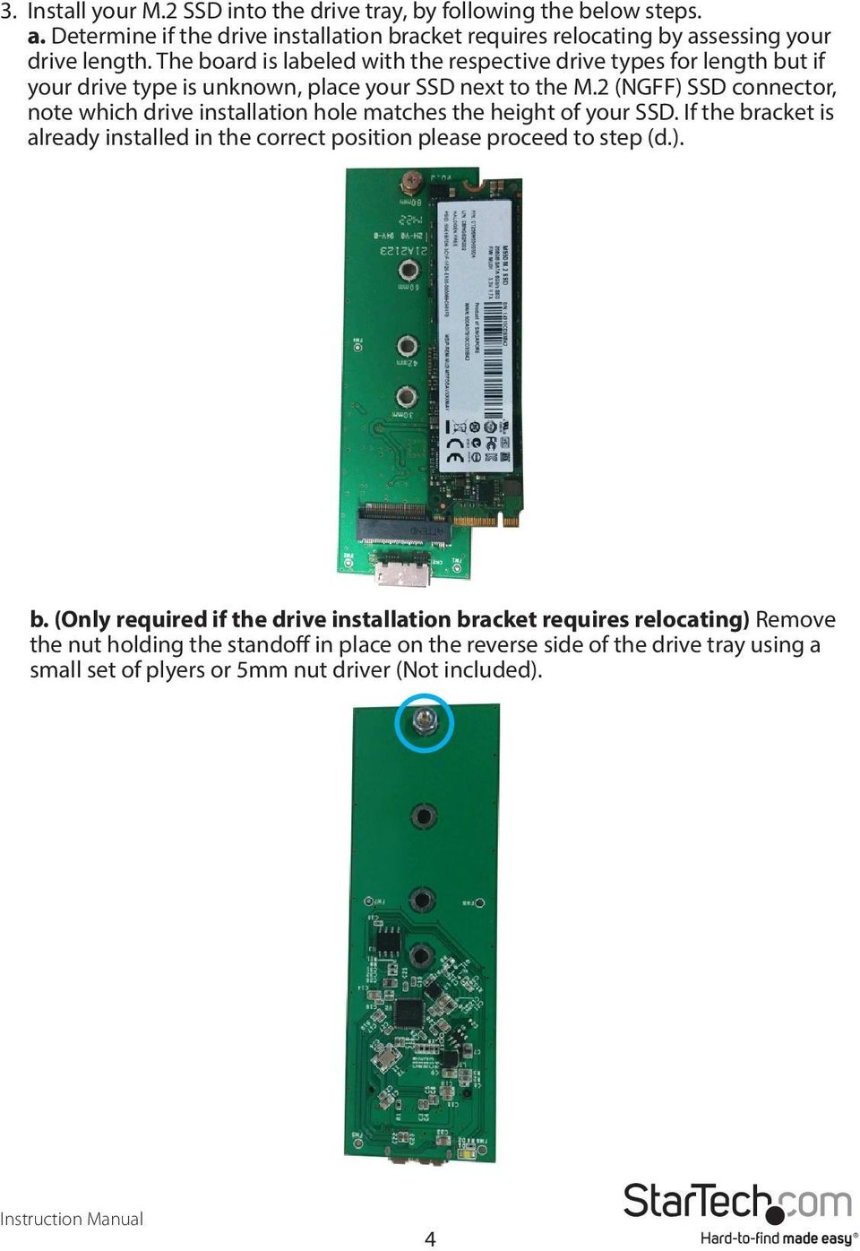 2 (NGFF) SSD connector, note which drive installation hole matches the height of your SSD.