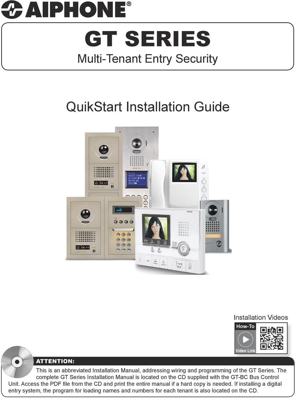 Gt Series Multi Tenant Entry Security Quikstart Installation Guide Aiphone Intercom Wiring Diagram And The Complete Manual Is Located On Cd Supplied With Gtc Us