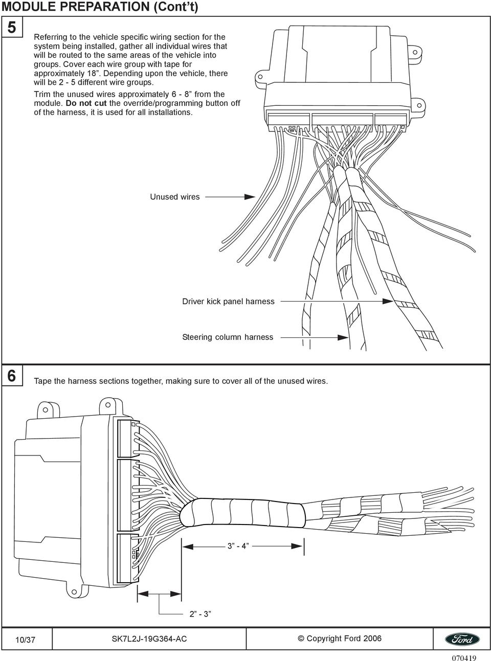 All Models 2007 Use Caution Pdf Ford Wiring Harness Tape Trim The Unused Wires Approximately 6 8 From Module Do Not Cut