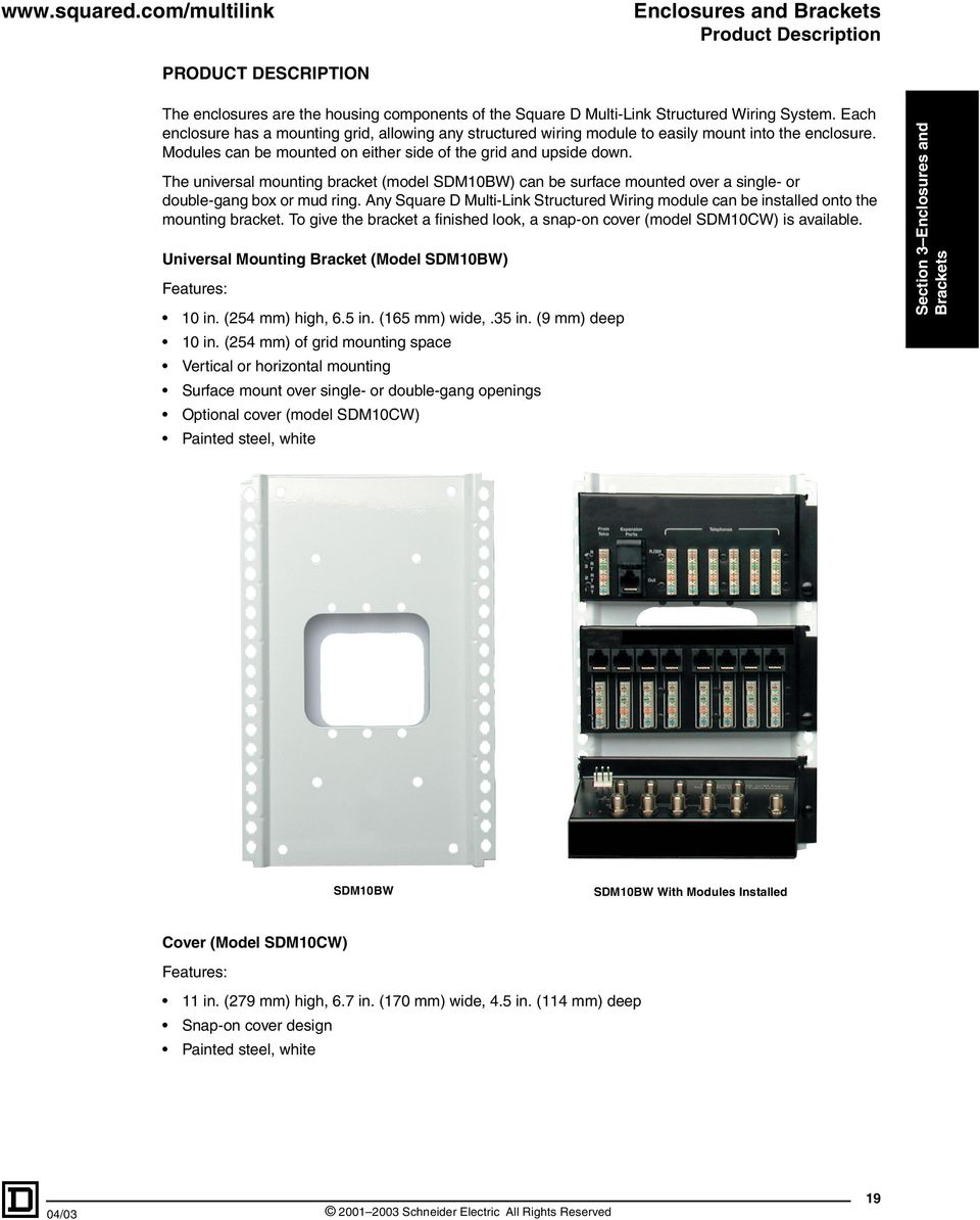 Square D Multi Link Structured Wiring System Pdf Enclosure Box The Universal Mounting Bracket Model Sdm10bw Can Be Surface Mounted Over A Single