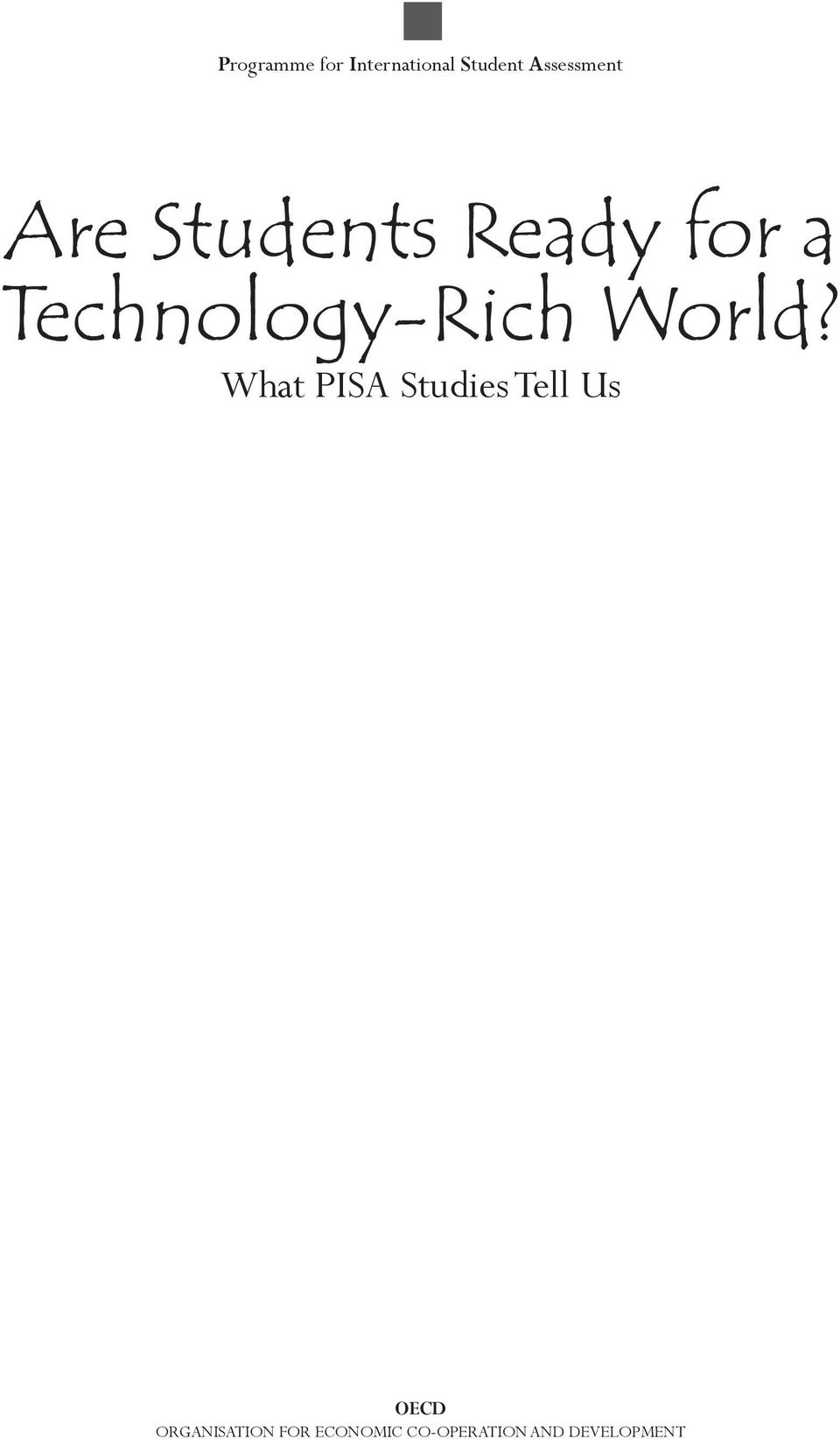 Technology-Rich World?