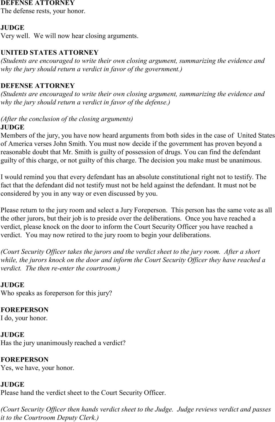 Students Are Encouraged To Write Their Own Closing Argument Summarizing The Evidence And