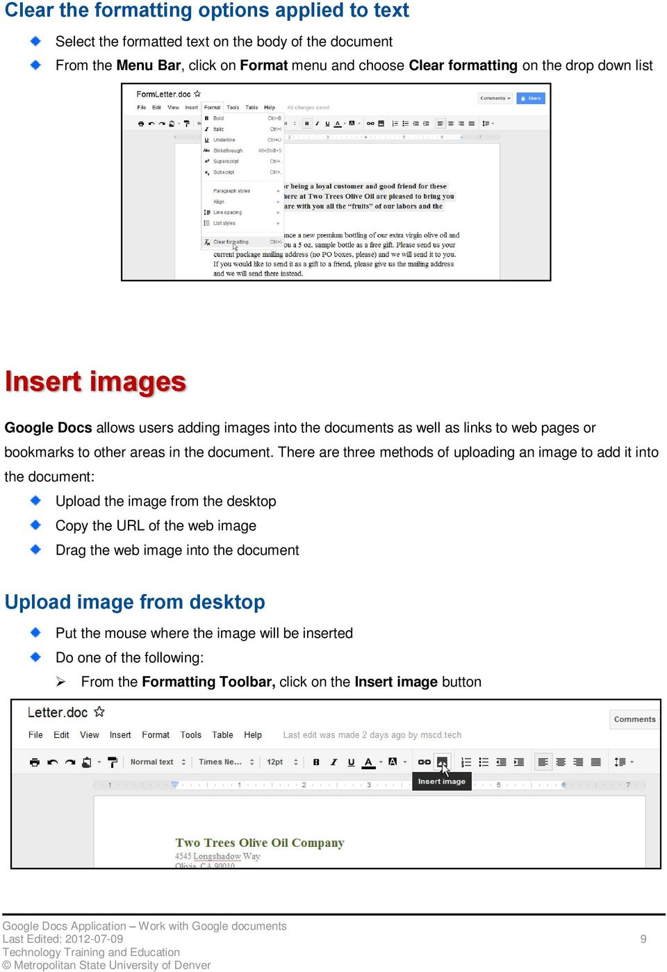 There are three methods of uploading an image to add it into the document: Upload the image from the desktop Copy the URL of the web image Drag the web image into the