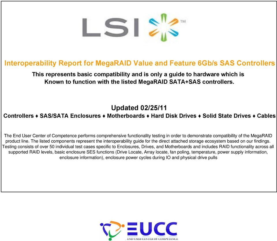 Interoperability Report for MegaRAID Value and Feature 6Gb/s