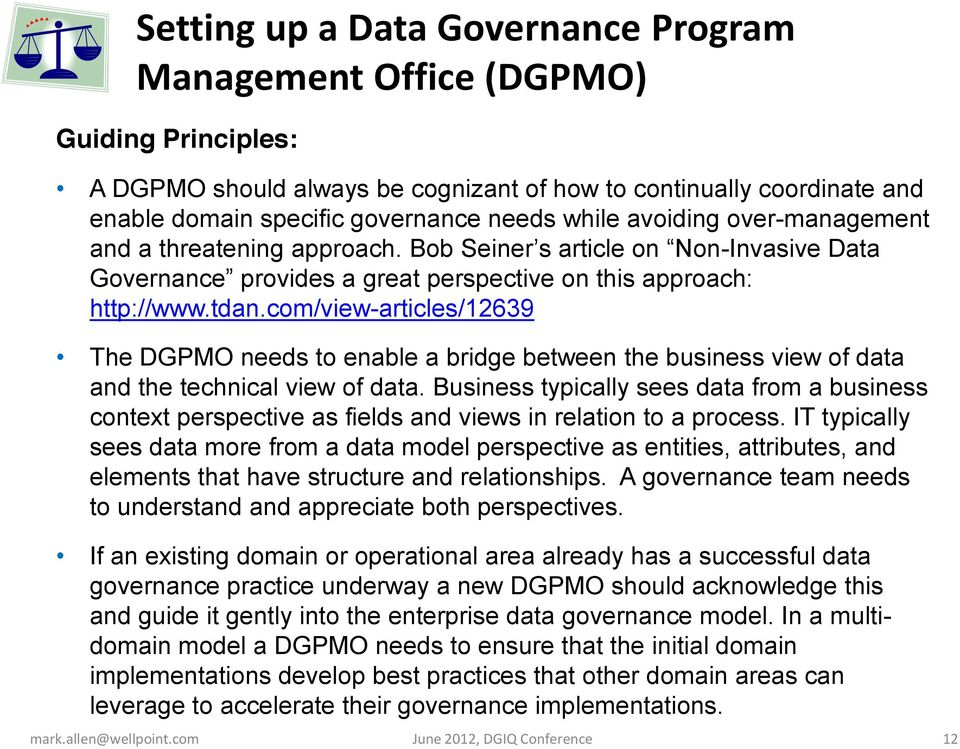com/view-articles/12639 The DGPMO needs to enable a bridge between the business view of data and the technical view of data.