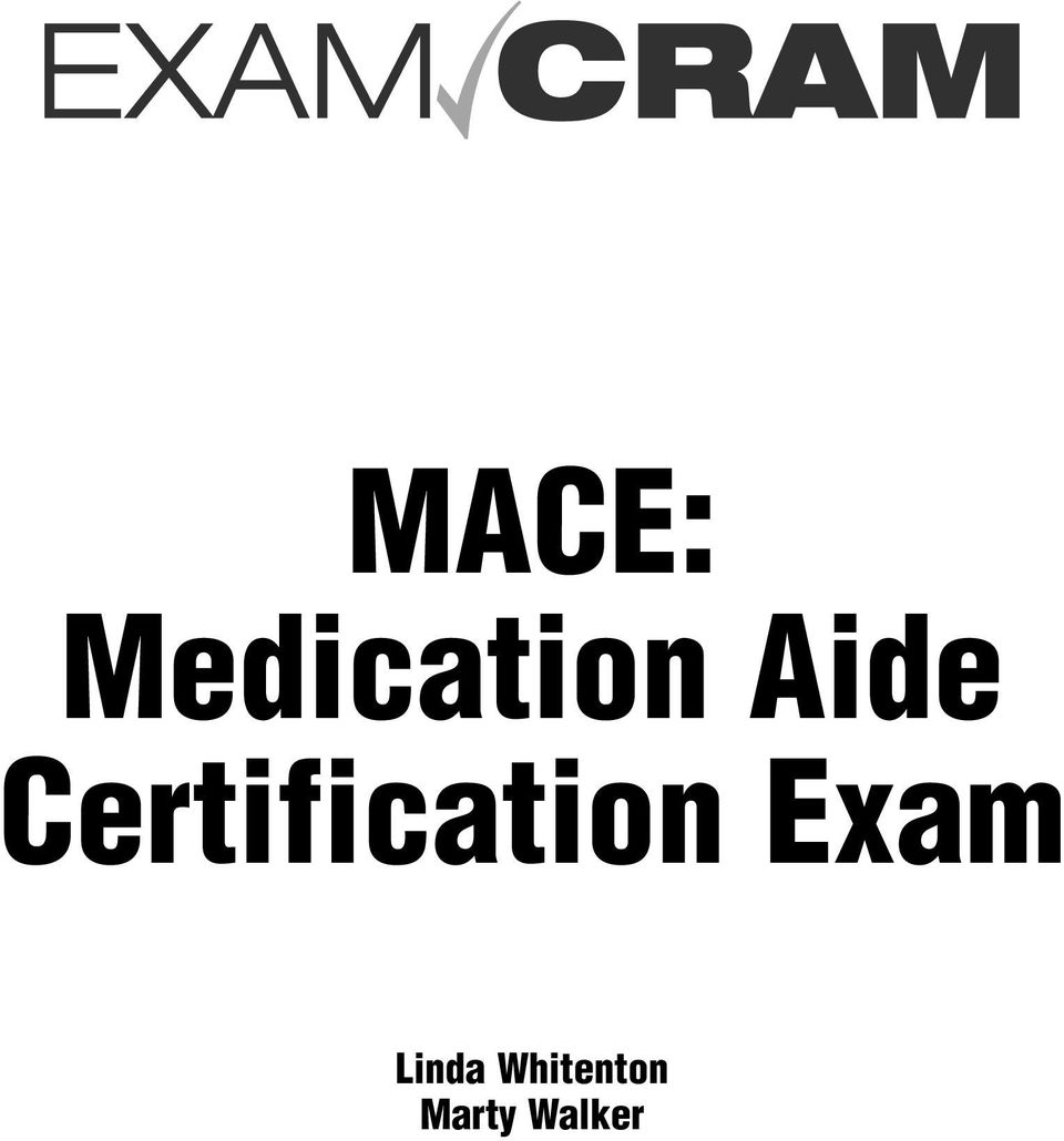 Mace Medication Aide Certification Exam Linda Whitenton Marty