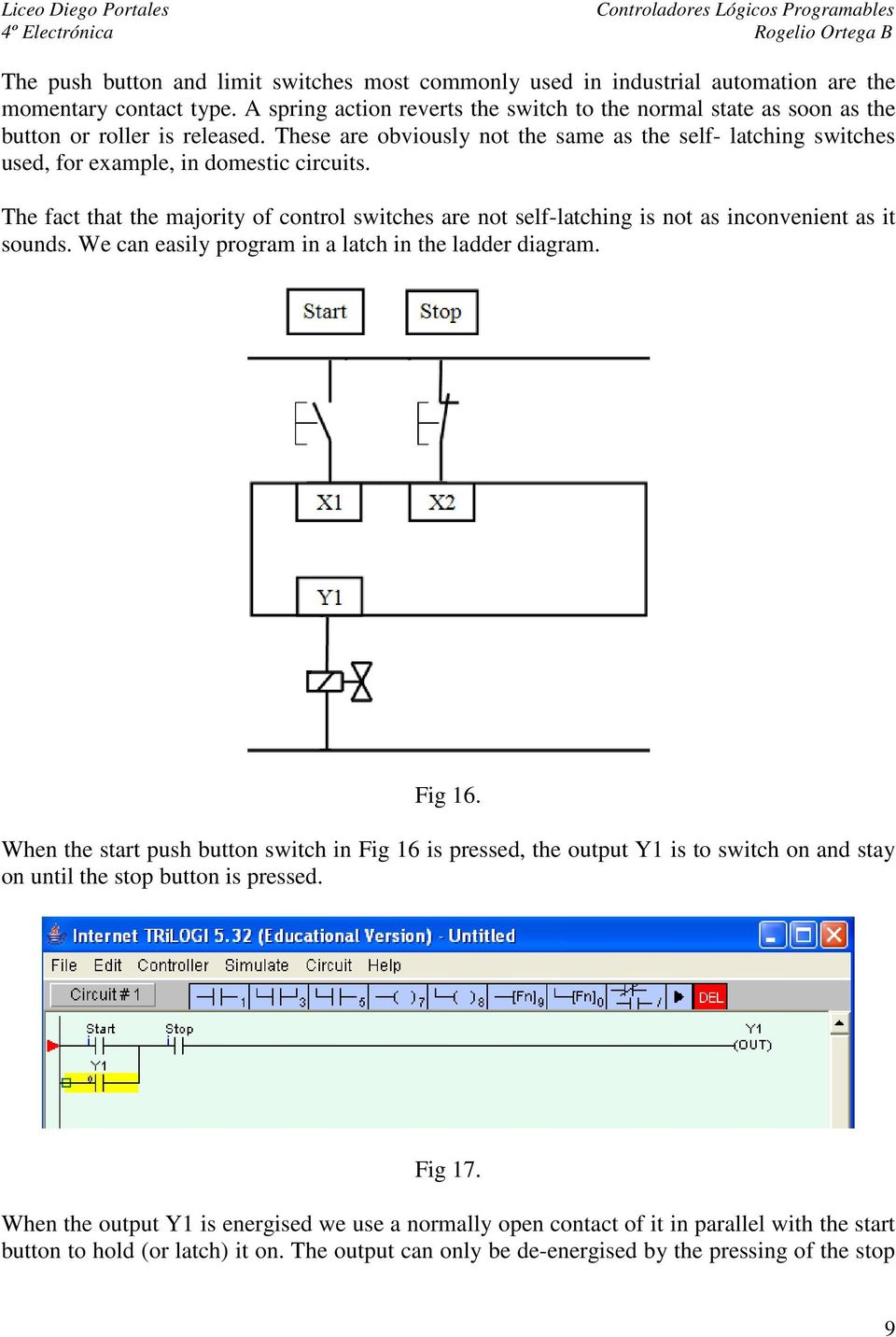Simple Plc Latch Latched Circuit Example These Are Obviously Not The Same As Self Latching Switches Used For 960x1432