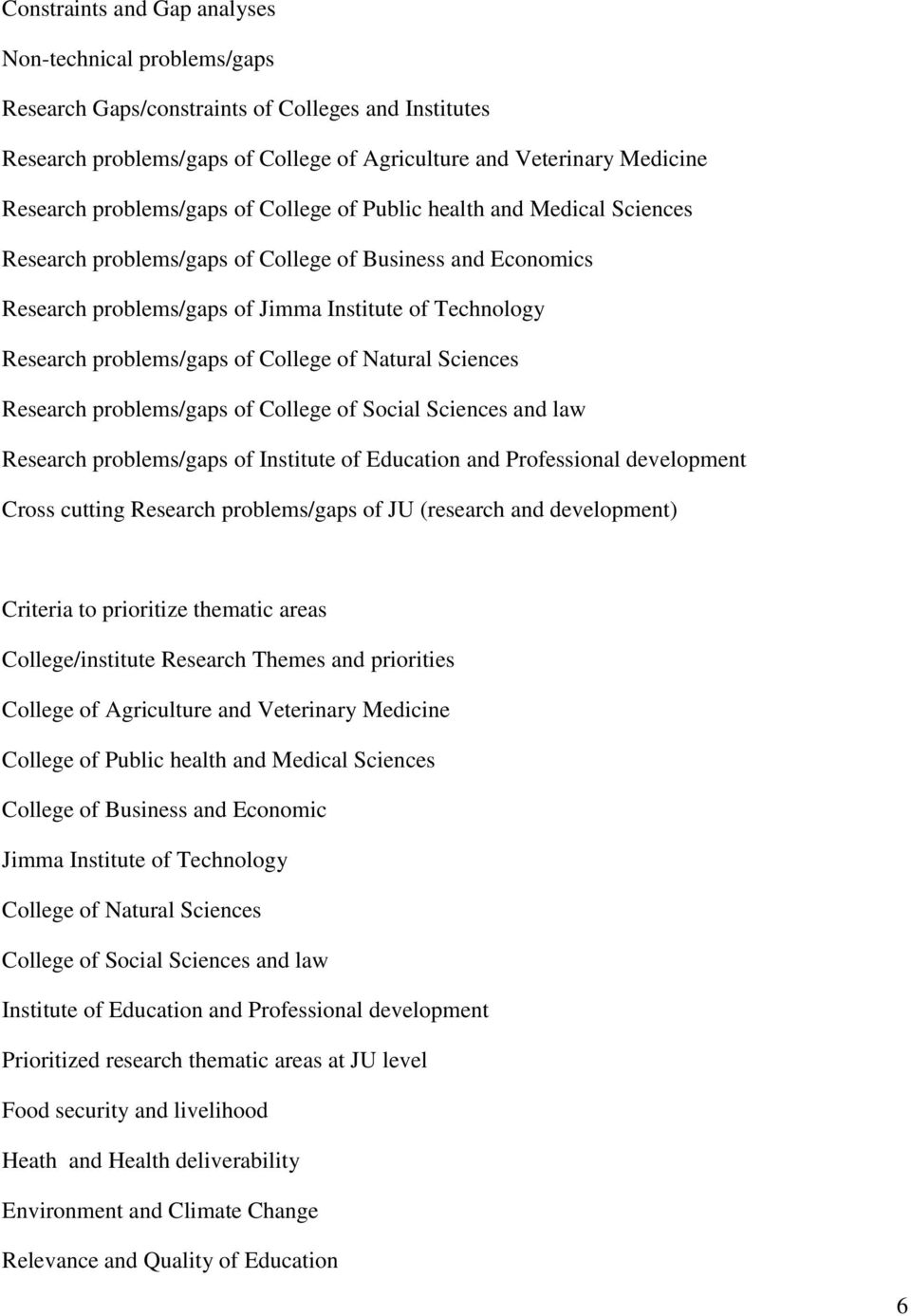 Research Thematic and Priority Areas  Transforming our Research