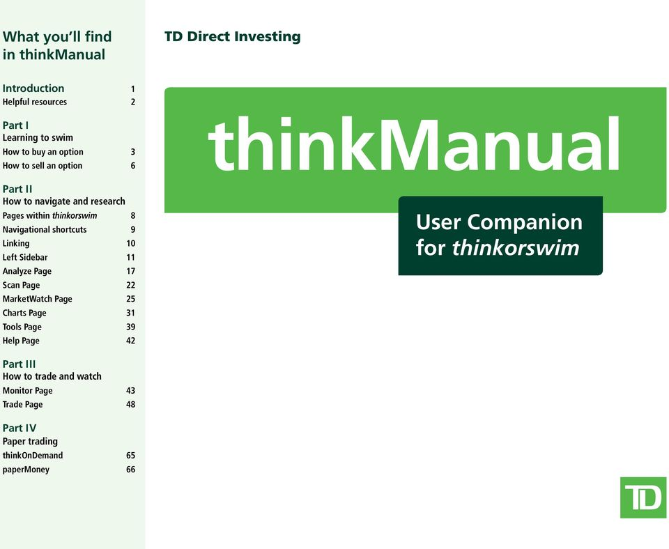 thinkmanual User Companion for thinkorswim What you ll find in
