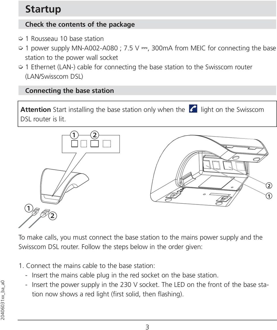 Rousseau 10 User Guide Pdf Diagram Of Dsl Connection Station Attention Start Installing The Base Only When Router Is Lit